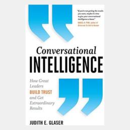 Conversational Intelligence - Judith E. Glaser