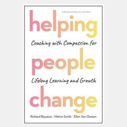 Helping- People Change - Richard Boyatzis, Melvin Smith & Ellen Van Oosten