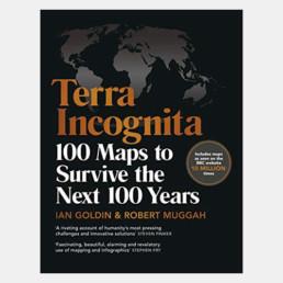 Terra Incognita - Ian Goldin & Robert Muggah